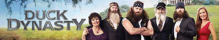Duck Dynasty (source: TheTVDB.com)