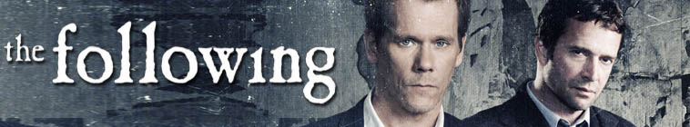 The Following (source: TheTVDB.com)