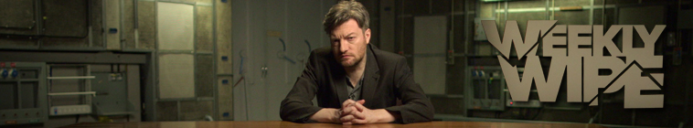 Charlie Brooker's Weekly Wipe (source: TheTVDB.com)