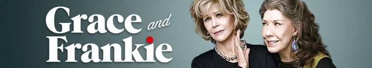 Grace and Frankie (source: TheTVDB.com)