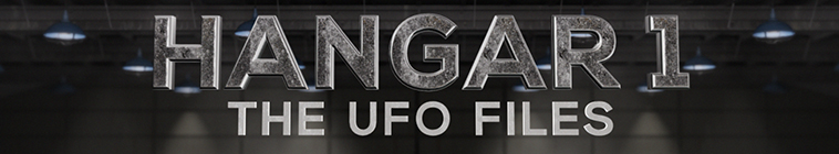 Hangar 1: The UFO files (source: TheTVDB.com)