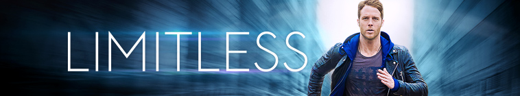 Limitless (source: TheTVDB.com)