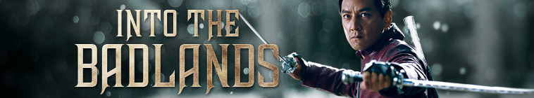 Into The Badlands (source: TheTVDB.com)