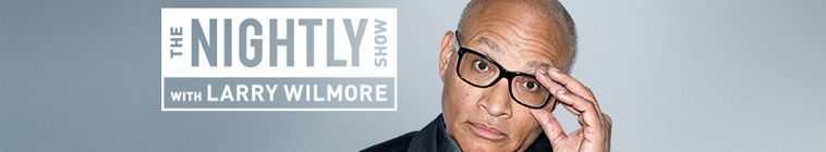 The Nightly Show with Larry Wilmore (source: TheTVDB.com)