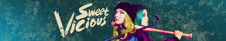 Sweet/Vicious (source: TheTVDB.com)