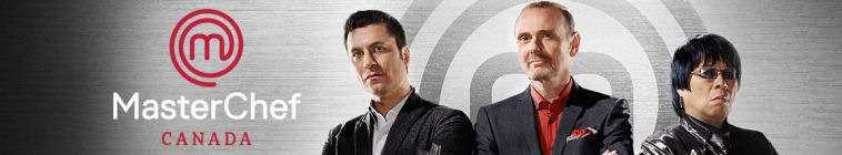 MasterChef Canada (source: TheTVDB.com)