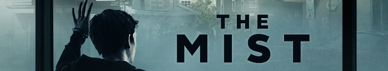 The Mist (source: TheTVDB.com)