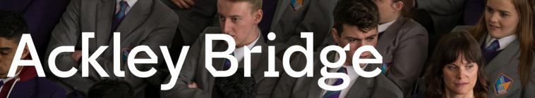 Ackley Bridge (source: TheTVDB.com)