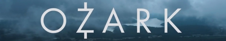 Ozark (source: TheTVDB.com)