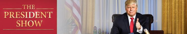 The President Show (source: TheTVDB.com)