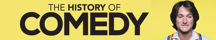 The History of Comedy (source: TheTVDB.com)