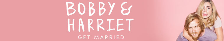 Bobby & Harriet Get Married (source: TheTVDB.com)