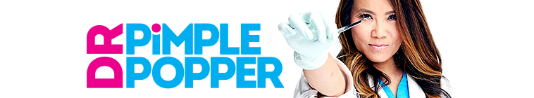 Dr. Pimple Popper (source: TheTVDB.com)