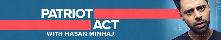 Patriot Act with Hasan Minhaj (source: TheTVDB.com)