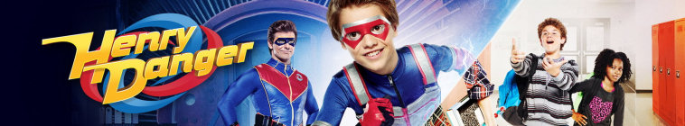 Henry Danger (source: TheTVDB.com)