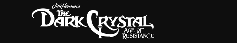 The Dark Crystal: Age of Resistance (source: TheTVDB.com)