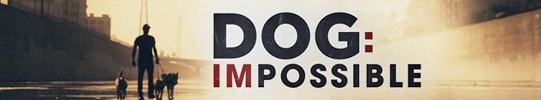 Dog: Impossible (source: TheTVDB.com)