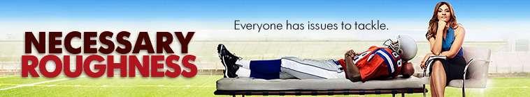 Necessary Roughness (source: TheTVDB.com)
